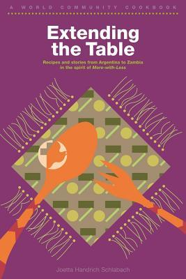 Extending the Table by Joetta Handrich Schlabach