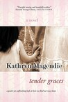 Tender Graces by Kathryn Magendie
