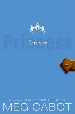 Forever Princess (Princess Diaries, #10)