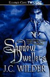 Shadow Dwellers (Shadow Dweller, #1)