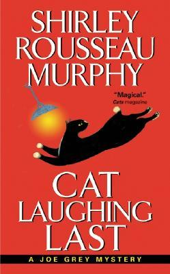 Cat Laughing Last by Shirley Rousseau Murphy