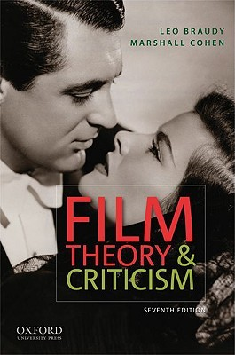 Film Theory and Criticism by Leo Braudy