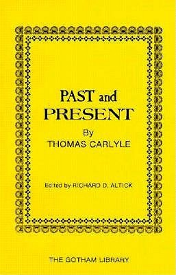 Past and Present by Thomas Carlyle