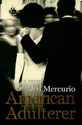 American Adulterer: A novel