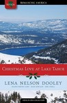 Christmas Love at Lake Tahoe: Ski into Romance Adventures