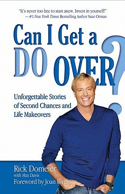 Can I Get a Do Over? by Rick Domeier