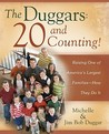 The Duggars: 20 and Counting!: Raising One of America's Largest FamiliesHow They Do It