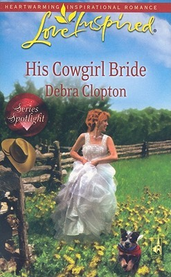 His Cowgirl Bride (Mule Hollow, #13)