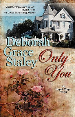 Only You (Angel Ridge, #1)