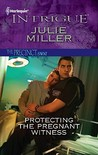 Protecting the Pregnant Witness (The Precinct: S.W.A.T. Team, #3)