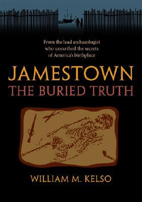Jamestown, the Buried Truth