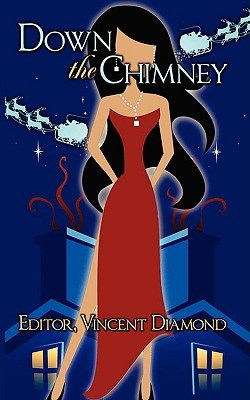 Down the Chimney by Vincent Diamond