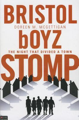 Bristol Boyz Stomp by Doreen M. McGettigan