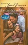 Picture-Perfect Mom (Spotlight on Sentinel Pass, #4)