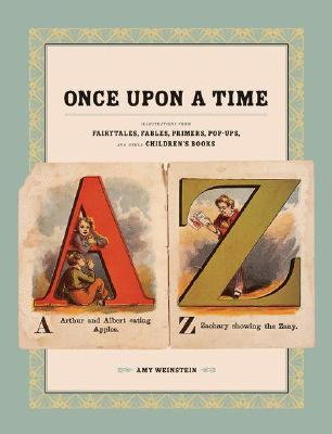 Once Upon a Time by Amy Weinstein