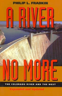 A River No More: The Colorado River and the West