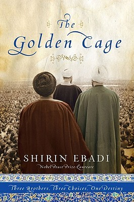 The Golden Cage by Shirin Ebadi