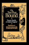 The Ties That Bound by Barbara A. Hanawalt
