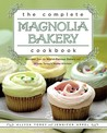 The Complete Magnolia Bakery Cookbook by Jennifer Appel