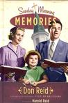 Sunday Morning Memories: A Humorous and Inspirational Look at Growing Up in the Church
