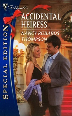 Accidental Heiress by Nancy Robards Thompson