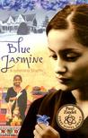 Blue Jasmine by Kashmira Sheth