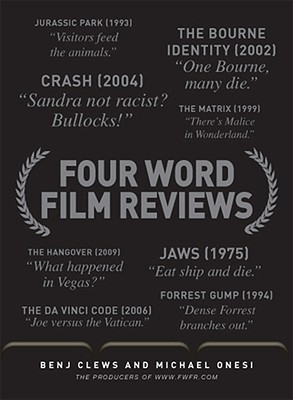 Four Word Film Reviews by Benj Clews