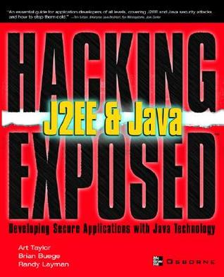 Hacking Exposed J2ee & Java by Brian Buege