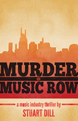 Murder on Music Row by Stuart Dill