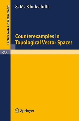 Counterexamples in Topological Vector Spaces