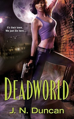 Deadworld by J.N. Duncan