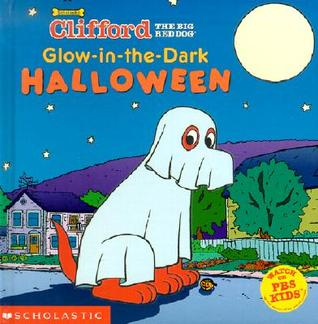 Glow-in-the-Dark Halloween Clifford the Big Red Dog Clifford