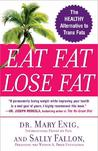 Eat Fat, Lose Fat by Sally Fallon