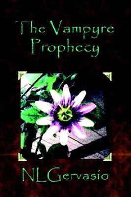 The Vampyre Prophecy (The Prophecy series)