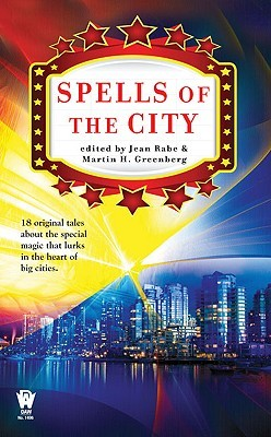 Spells of the City by Jean Rabe