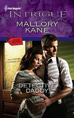 Detective Daddy by Mallory Kane