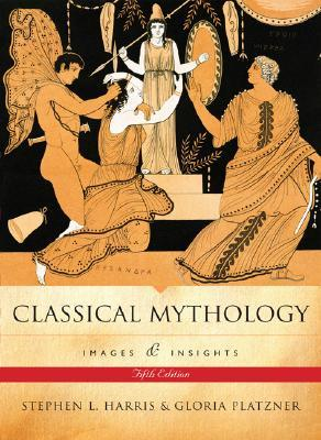 Classical Mythology by Stephen L. Harris