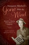 Margaret Mitchell's Gone with the Wind by Ellen F. Brown