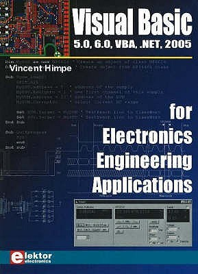 Visual Basic For Electronics Engineering Applications by Vincent Himpe