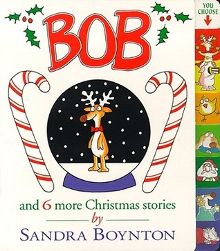 Bob: And 6 More Christmas Stories