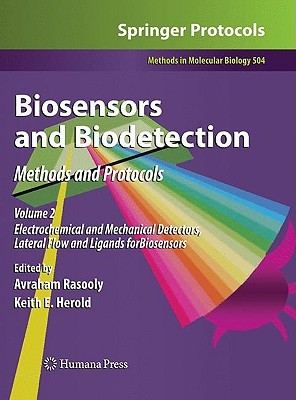 Biosensors and Biodetection by Avraham Rasooly