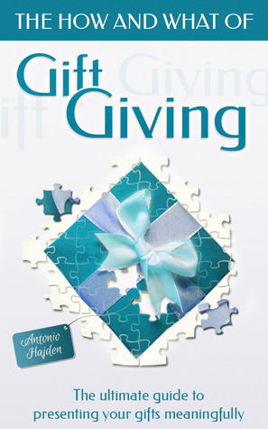 The How and What of Gift Giving