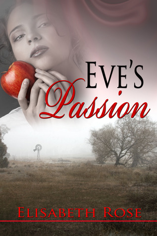 Eve's Passion by Elisabeth Rose