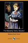 The Heavenly Twins, Volume I