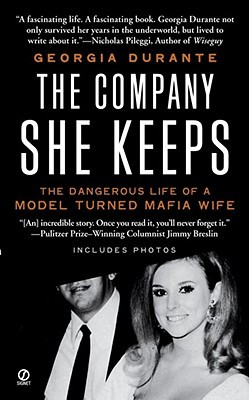 The Company She Keeps by Georgia Durante