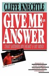 Give Me an Answer That Satisfies My Heart and My Mind: Answers to Your Toughest Questions About Christianity
