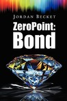 Zero Point: Bond (Volume 1)