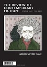 The Review of Contemporary Fiction: Georges Perec Issue: Spring 2009: Spring 2009