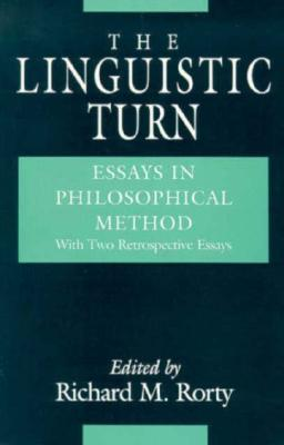 Download free The Linguistic Turn: Essays in Philosophical Method by Richard M. Rorty iBook