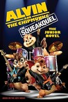 Alvin and the Chipmunks: The Squeakquel: The Junior Novel